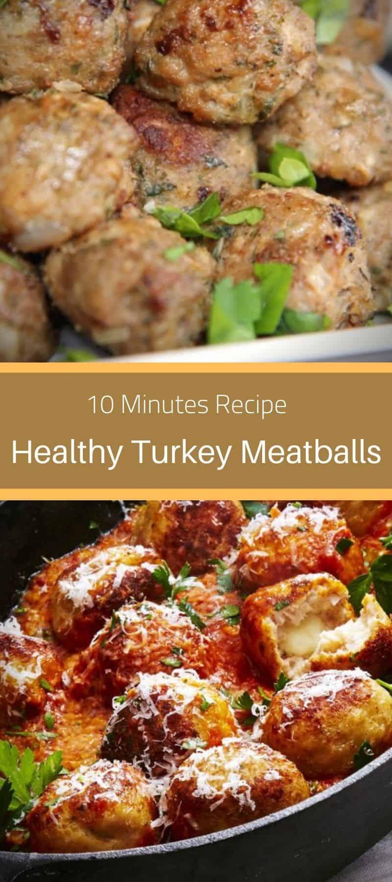 10-Minute Healthy Turkey Meatballs Recipe 3