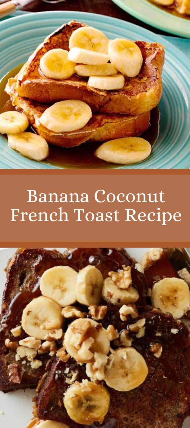 Banana Coconut French Toast Recipe