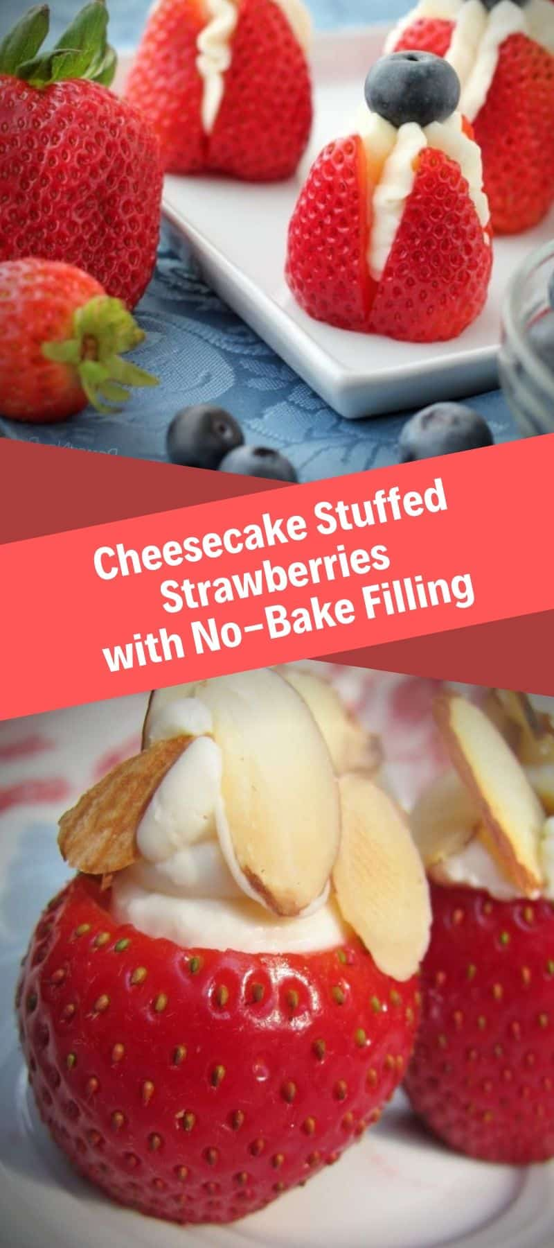 Cheesecake Stuffed Strawberries with No-Bake Filling 2