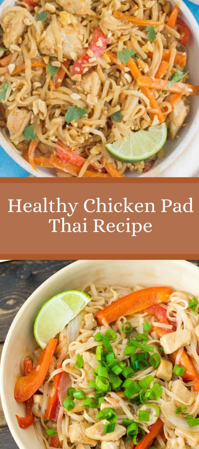 Healthy Chicken Pad Thai Recipe