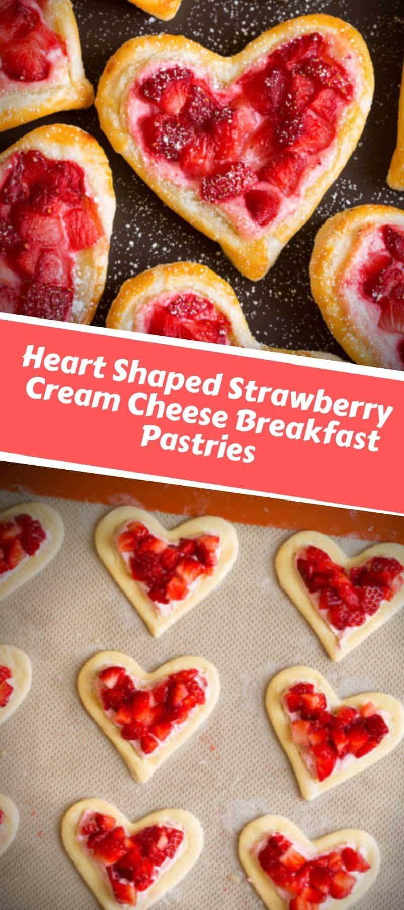 Heart Shaped Strawberry Cream Cheese Breakfast Pastries 3