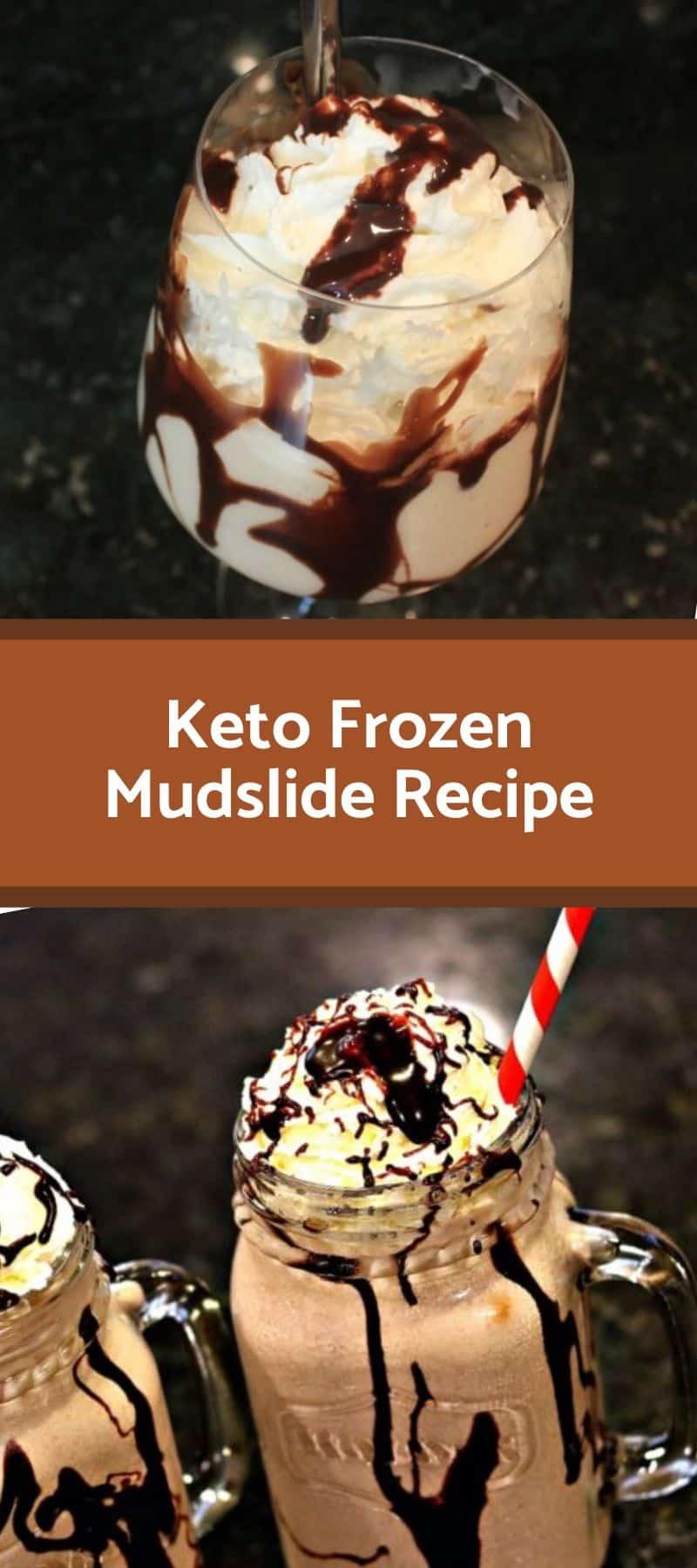 Keto Frozen Mudslide Recipe 3
