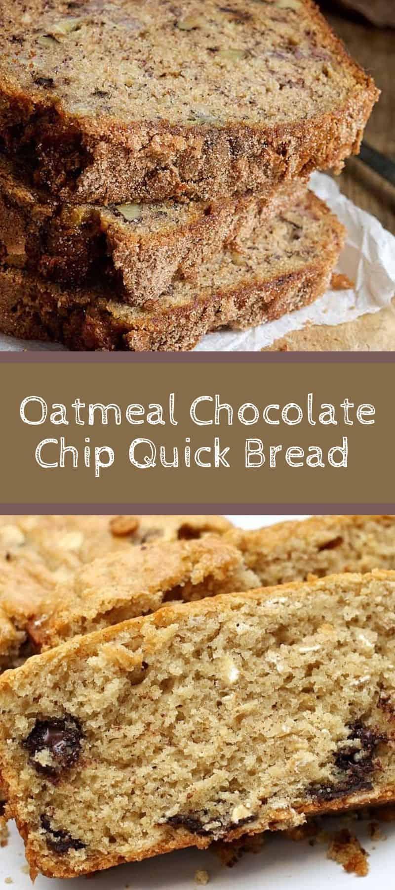 Oatmeal Chocolate Chip Quick Bread Recipe 3