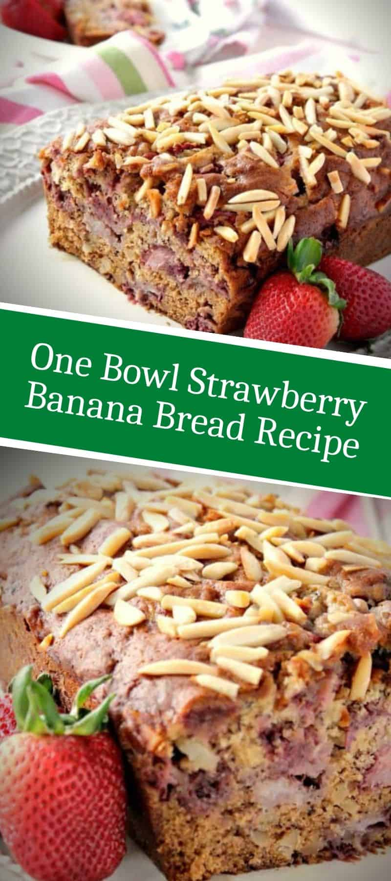 One Bowl Strawberry Banana Bread Recipe 3