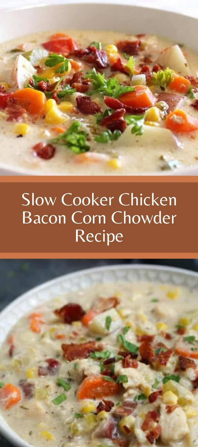 Slow Cooker Chicken Bacon Corn Chowder Recipe 3