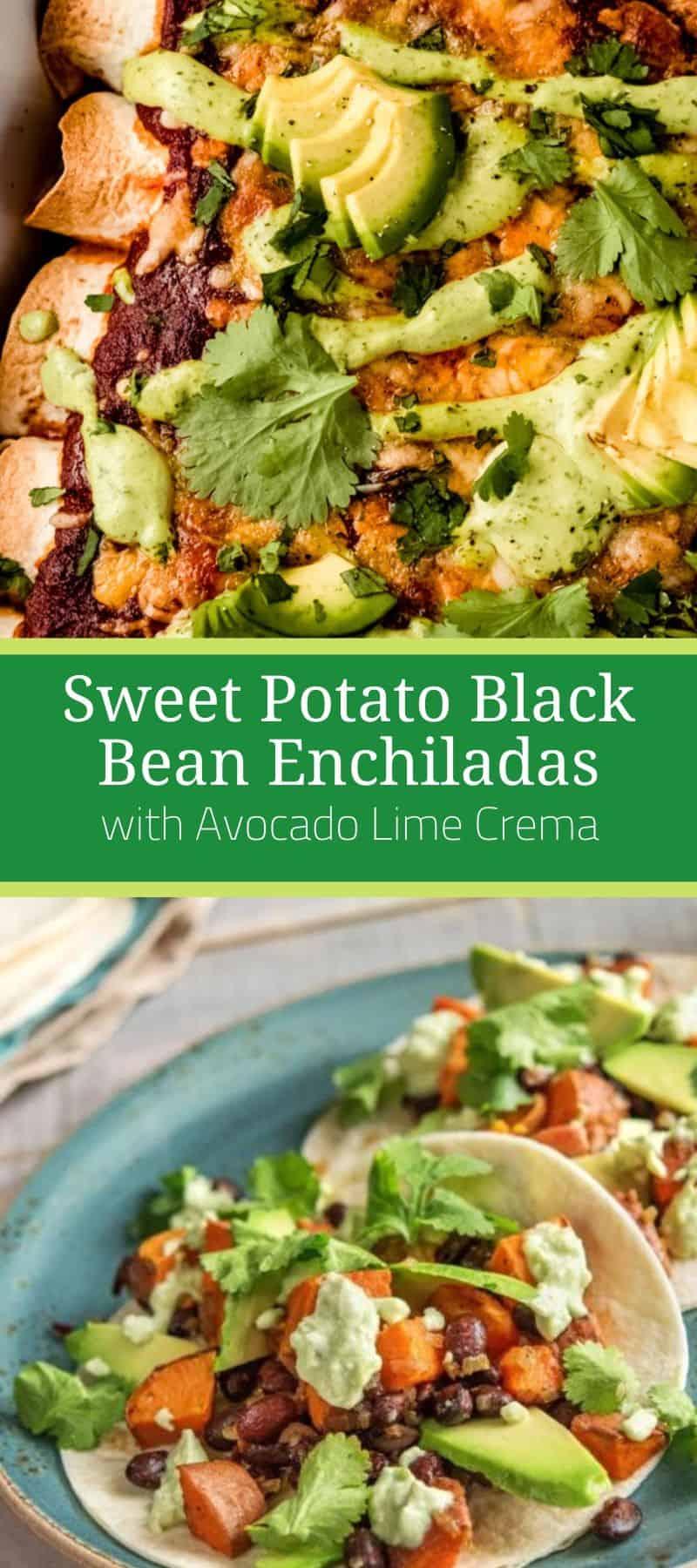 Sweet Potato Black Bean Enchiladas with Avocado Lime Crema 3