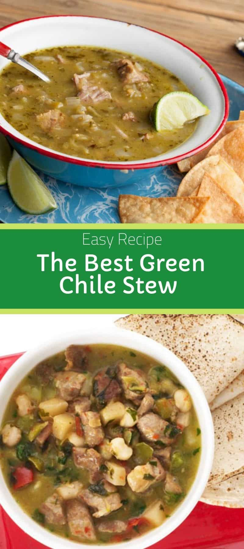 The Best Green Chile Stew Recipe